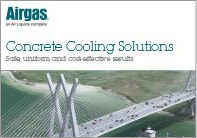 Downloadable Airgas Concrete Cooling Solutions brochure highlighting safe and cost-effective results when pouring concrete