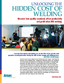Unlocking the Hidden Cost of Welding