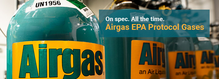 On spec, all the time: Airgas EPA Protocol Gases